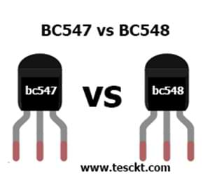 BC547 vs BC548: compare Power Features and Working
